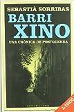 Barri Xino: Una crònica de postguerra: 34 (Base Històrica)