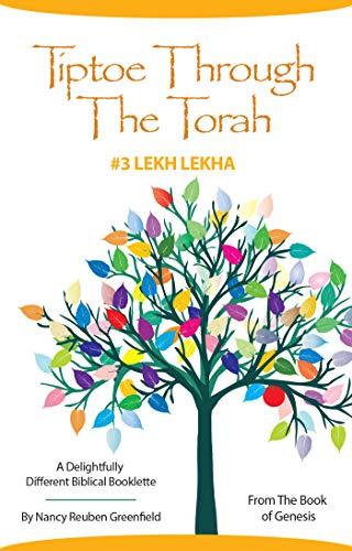 Tiptoe Through The Torah #3 Lekh Lekha (Delightfully Different Biblical Booklettes) (English Edition)
