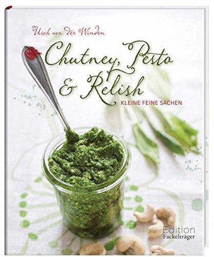 Chutney, Pesto & Relish
