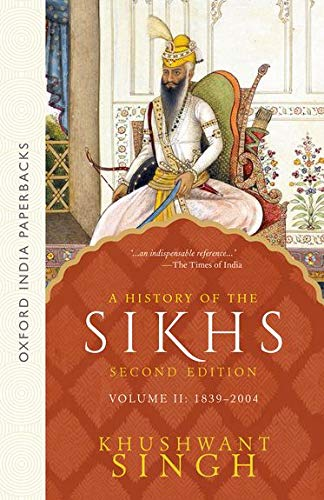 A History of the Sikhs (Second Edition): Vol 2: 1839-2004