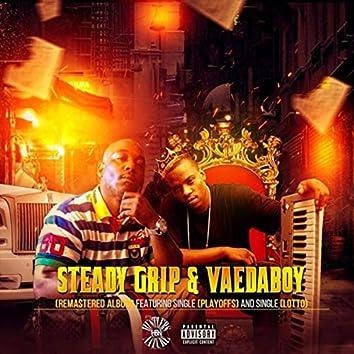 Steady Grip & Vaedaboy (Remastered)