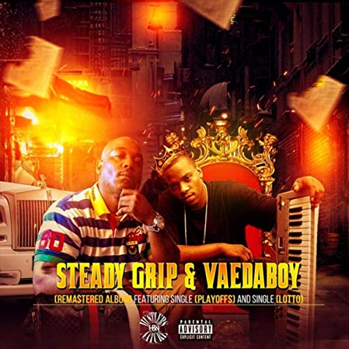Steady Grip & Vaedaboy (Remastered) [Explicit]