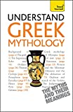 Understand Greek Mythology (Teach Yourself) - Steve Eddy
