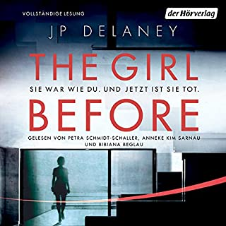 The Girl Before: Sie war wie du. Und jetzt ist sie tot.                   Autor:                                                                                                                                 J. P. Delaney                               Sprecher:                                                                                                                                 Petra Schmidt-Schaller,                                                                                        Anneke Kim Sarnau,                                                                                        Bibiana Beglau                      Spieldauer: 10 Std. und 1 Min.     301 Bewertungen     Gesamt 4,2