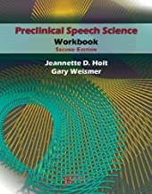 Preclinical Speech Science Workbook, Second Edition 2nd (second) Edition by Jeannette D. Hoit, Gary Weismer published by Plural Publishing, Inc. (2013)