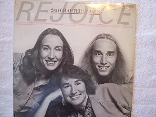 2nd Chapter of Acts: Rejoice [Vinyl LP] [Stereo]
