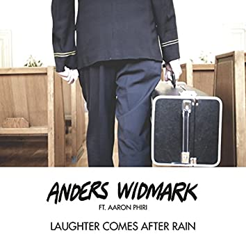 Laughter Comes After Rain (Ft. Aaron Phiri)