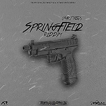 SpringField Riddim (Part Few)