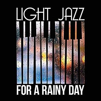 Light Jazz for a Rainy Day