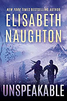 Unspeakable (Deadly Secrets Book 4) by [Elisabeth Naughton]