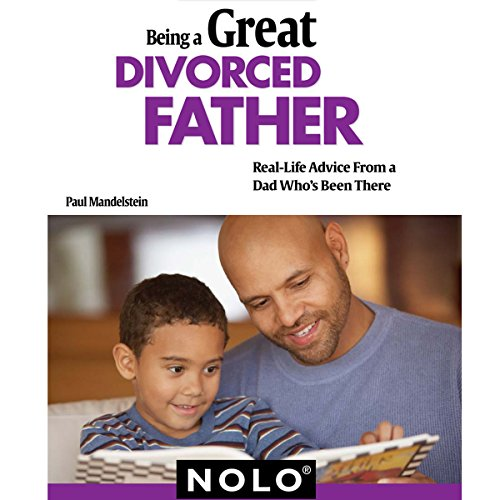 Being a Great Divorced Father audiobook cover art