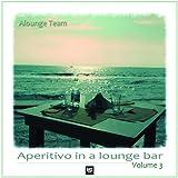 Aperitivo in a Lounge Bar, Vol. 3