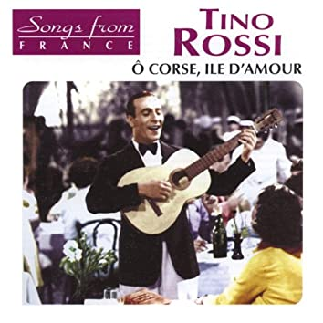 Songs from France: ô Corse, ile d'amour (International French Stars)