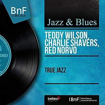 True Jazz (feat. Al Hall, Remo Palmieri, Specs Powell, America All Stars) [Mono Version]