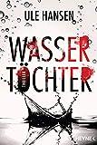 Wassertöchter: Thriller (Die Carow-Reihe, Band 3)