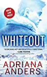 Whiteout: A Steamy Forced Proximity Survivalist Romance (Survival Instincts, 1)