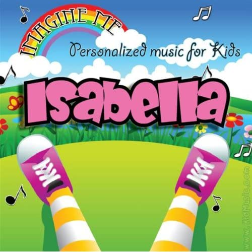 """Isabella's Personalized Happy Birthday Song (Isabela"
