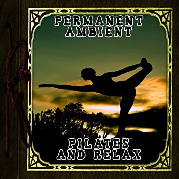 Permanent Ambient: Pilates & Relax
