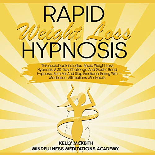 Rapid Weight Loss Hypnosis: 3 Books in 1 Titelbild