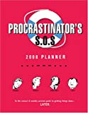 Procrastinator's Sos Planner 2008 Calendar: To the Rescue! a Weekly Survival Guide to Getting Things Done... Later.