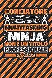 Taccuino foderato: conciatóre - solo perché multitasking ninja non è un titolo professionale ufficiale