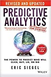 [By Eric Siegel ] Predictive Analytics: The Power to Predict Who Will Click, Buy, Lie, or Die, Revised and Updated (Paperback)【2018】by Eric Siegel (Author) (Paperback)