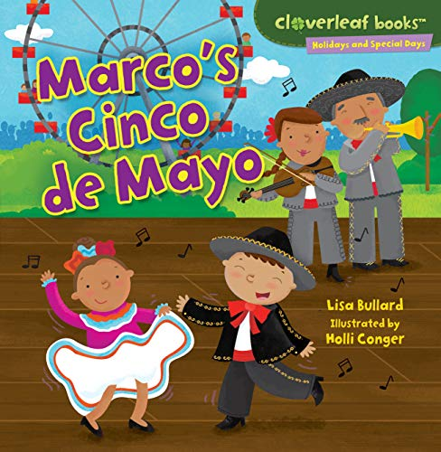 Marco's Cinco de Mayo (Cloverleaf Books ™ — Holidays and Special Days)
