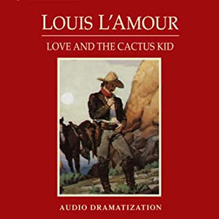 Love and the Cactus Kid (Dramatized) cover art