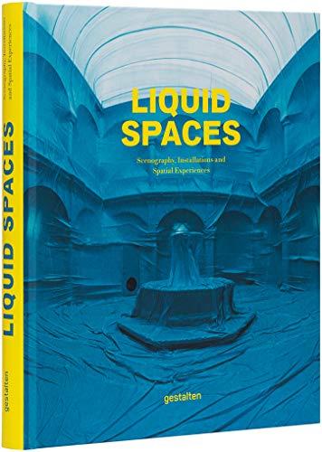 Liquid Spaces