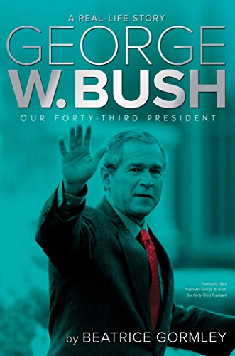George W. Bush: Our 43rd President (A Real-Life Story) (English Edition)