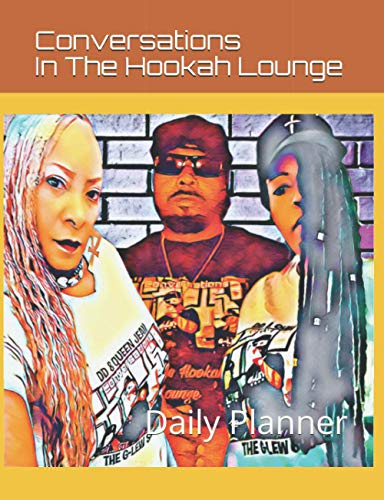 Conversation In The Hookah Lounge: Daily Planner