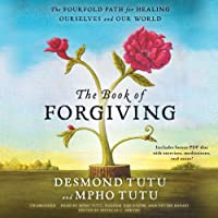 The Book of Forgiving: The Fourfold Path for Healing Ourselves and Our World: Includes PDF