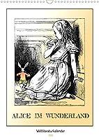 Alice im Wunderland - Weltliteraturkalender (Wandkalender 2022 DIN A3 hoch): Verrueckte Abenteuer in einer Nonsens-Welt (Geburtstagskalender, 14 Seiten )