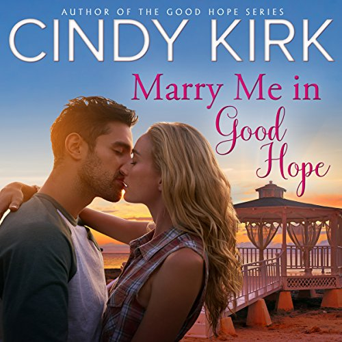 Marry Me in Good Hope cover art