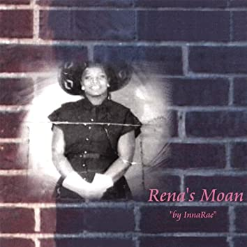 Rena's Moan