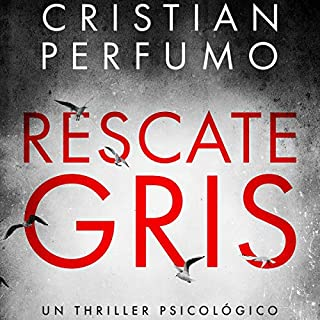 Rescate Gris [Gray Rescue]                   By:                                                                                                                                 Cristian Perfumo                               Narrated by:                                                                                                                                 Antonio Raluy                      Length: 6 hrs and 17 mins     Not rated yet     Overall 0.0