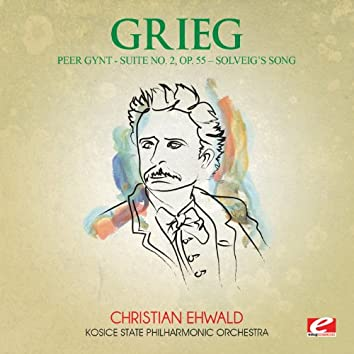 """Grieg: Peer Gynt Suite No. 2, Op. 55 """"Solveig's Song"""" (Digitally Remastered)"""