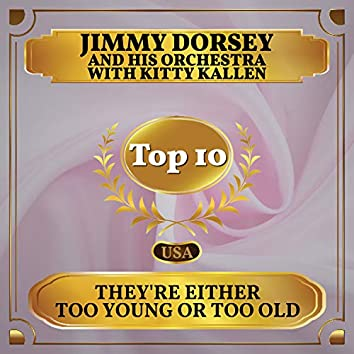 They're Either Too Young or Too Old (Billboard Hot 100 - No 2)