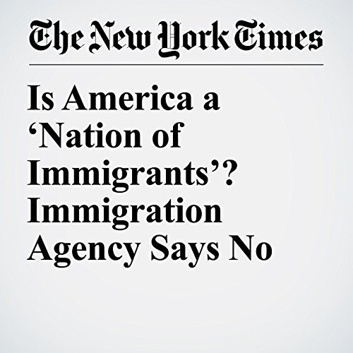 Is America a 'Nation of Immigrants'? Immigration Agency Says No copertina