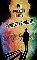 Můj neviditelný manzel Rajneesh Pranapati