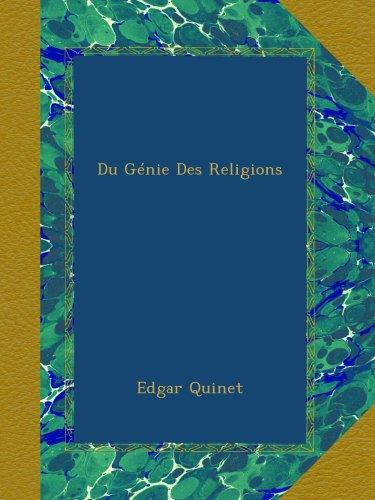 Du Génie Des Religions