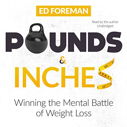 Pounds and Inches Audiobook By Ed Foreman cover art
