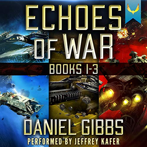 Echoes of War: Books 1-3 audiobook cover art
