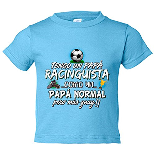 Camiseta niño tengo un papá Racinguista como un papá normal pero más guay - Celeste, 12-18 meses