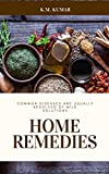 Home Remedies: Common diseases are usually resolved by mild solutions