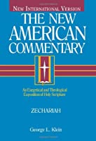 The New American Commentary: Zechariah
