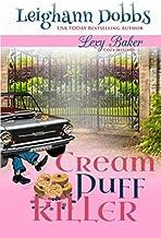 Cream Puff Killer (Lexy Baker Cozy Mystery Series)