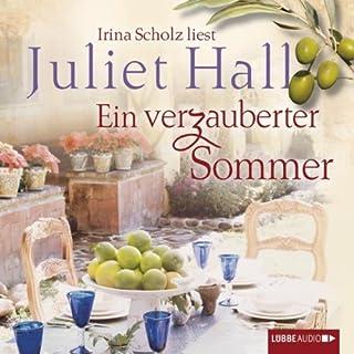 Ein verzauberter Sommer                   Autor:                                                                                                                                 Juliet Hall                               Sprecher:                                                                                                                                 Irina Scholz                      Spieldauer: 7 Std. und 4 Min.     16 Bewertungen     Gesamt 3,9
