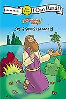 Jesus Saves the World (Zonderkidz I Can Read)