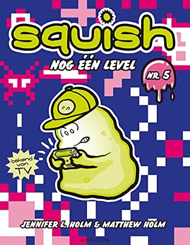 Squish 5: Nog één level (Dutch Edition)